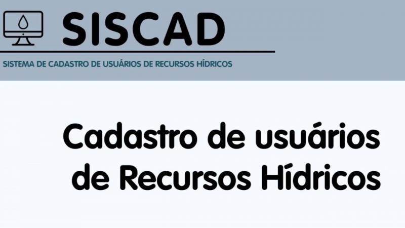 IGAM ALERTA USUÁRIOS DE RECURSOS HÍDRICOS QUANTO AO CADASTRO NO SISCAD